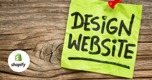 How To Design Your Shopify Store