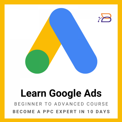Google Ads Course, Learn Online